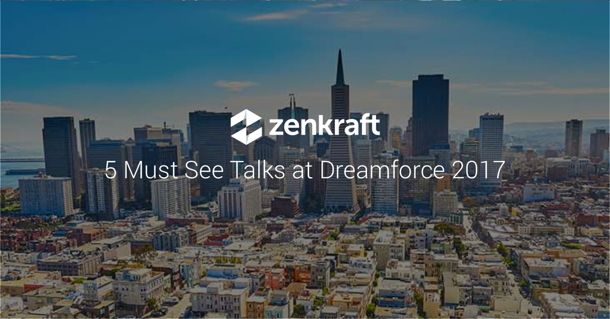 must see talks at dreamforce 2017